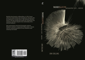 Marillion: Separated Out ... Redux by Jon Collins, Foruli Classics, ISBN 9781905792405, cover spread