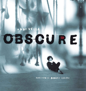 Obscure: Observing The Cure by Andy Vella, Foruli Codex, ISBN 9781905792443, front cover