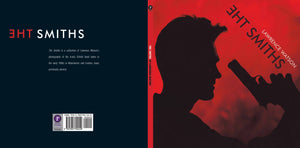 The Smiths by Lawrence Watson, Foruli Codex, ISBN 9781905792450, cover spread