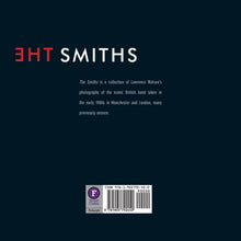 The Smiths by Lawrence Watson, Foruli Codex, ISBN 9781905792450, back cover