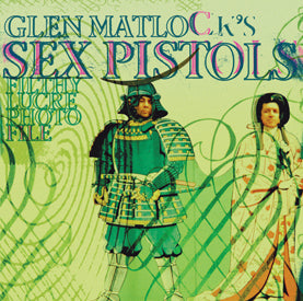 Sex Pistols Filthy Lucre Photofile by Glen Matlock, Foruli Codex, ISBN 9781905792474, front cover