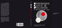 Emerson, Lake & Palmer  limited edition by Forrester, Hanson & Askew, Foruli Classics, ISBN 9781905792504, cover spread
