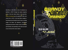 Brandy of the Damned: Colin Wilson on Music by Colin Wilson, Foruli Classics, ISBN 9781905792542, cover spread