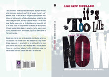It's Too Late To Die Young Now by Andrew Mueller, Foruli Codex, ISBN 9781905792566, cover spread