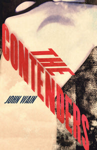 The Contenders by John Wain, Foruli Fiction, ISBN 9781905792580, front cover