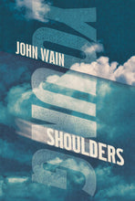 Young Shoulders by John Wain, Foruli Fiction, ISBN 9781905792597, front cover