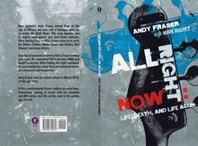 All Right Now by Andy Fraser, Foruli Codex, ISBN 9781905792627, cover spread