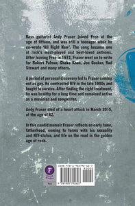 All Right Now by Andy Fraser, Foruli Codex, ISBN 9781905792627, back cover