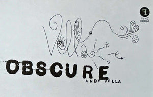 Obscure: Observing The Cure by Andy Vella, Foruli Codex, ISBN 9781905792443, calligraphy edition title page
