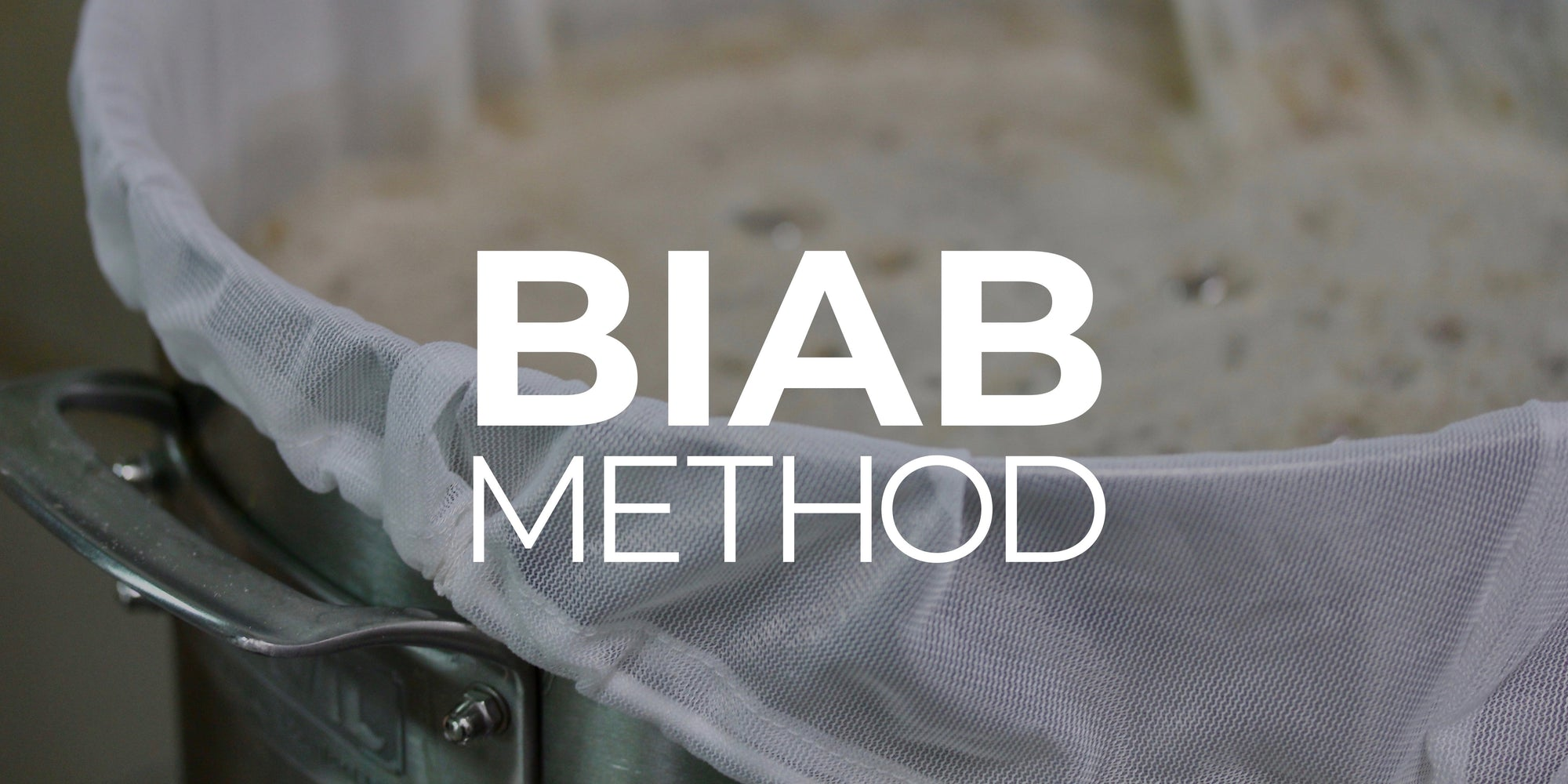 Brewing in a Bag (BIAB) Method