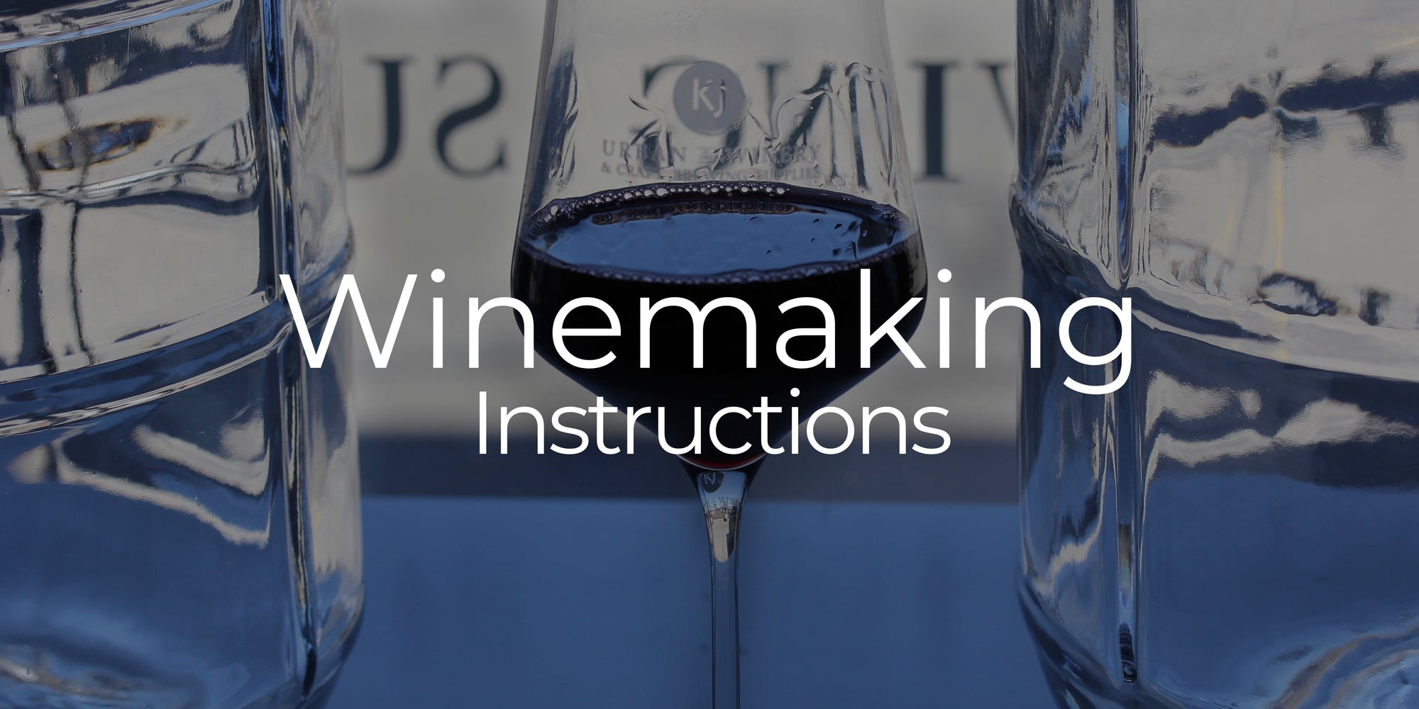 Winemaking Instructions
