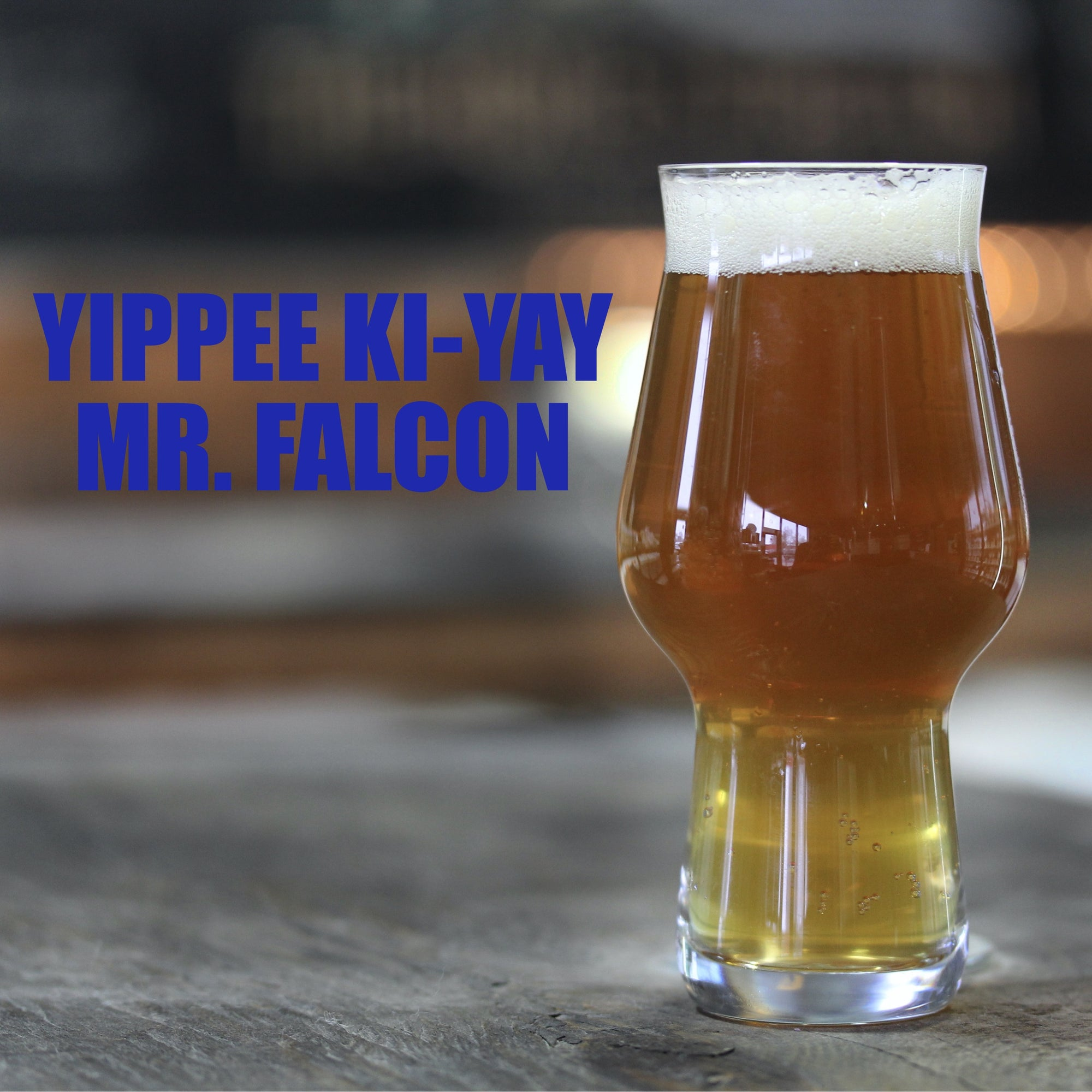 Yippee Ki-Yay Mr. Falcon - IPA Recipe