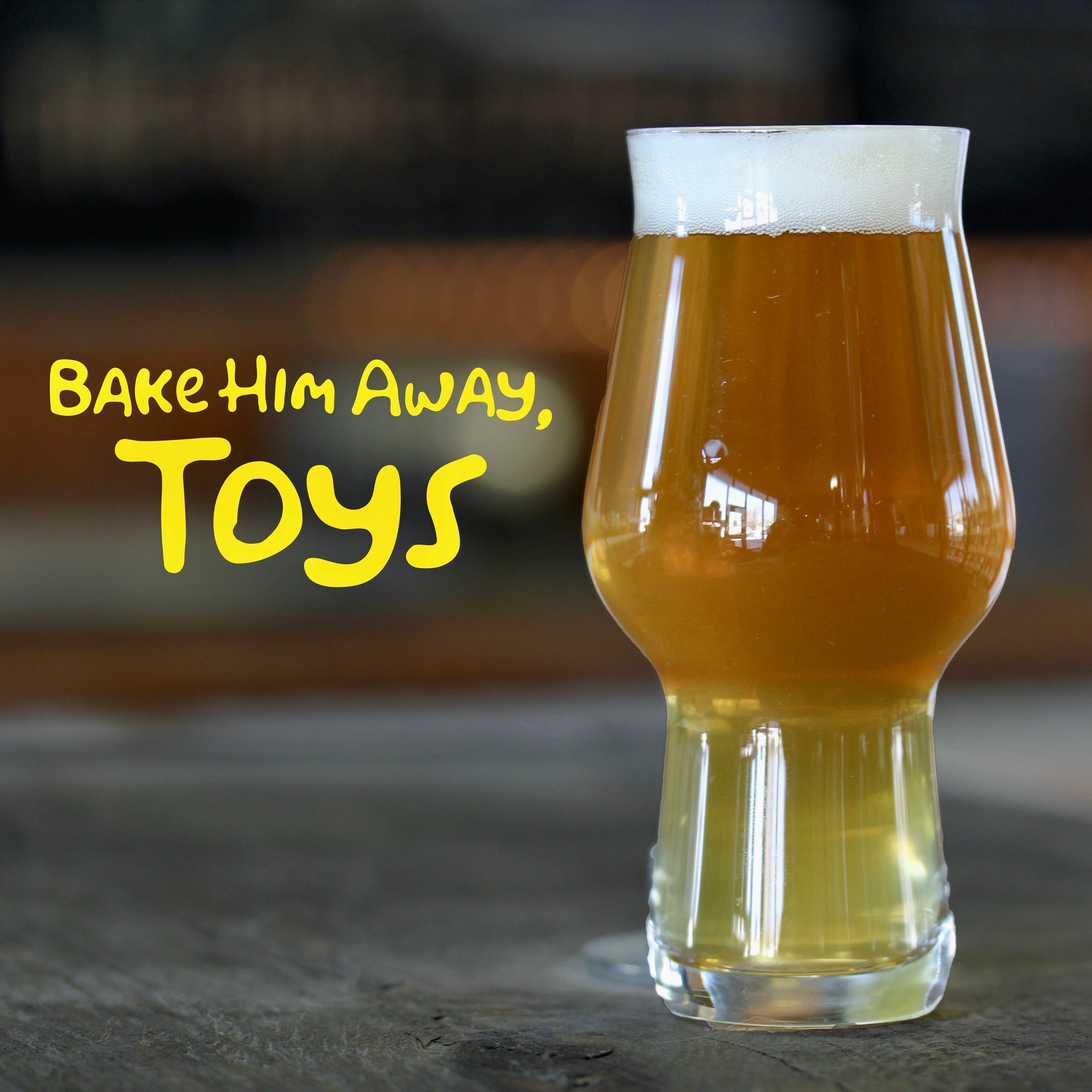Bake Him Away, Toys - Session IPA Recipe