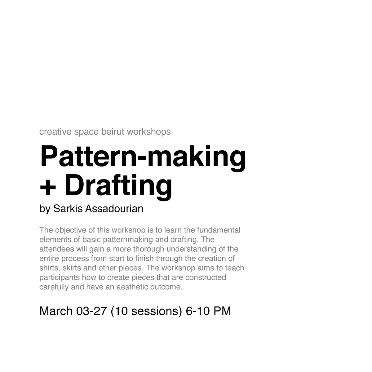 Pattern Making and Drafting by Sarkis Assadourian