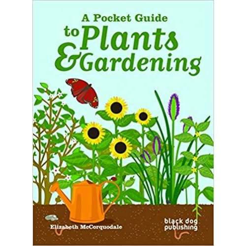 A Pocket Guide to Plants and Gardening 1st Edition - Keuka Outlet
