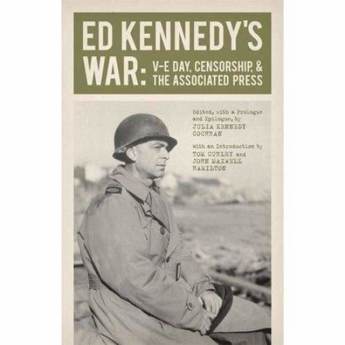 Ed Kennedy's War - (From Our Own Correspondent) (Hardcover)