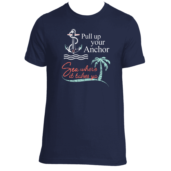 Original Hippie - Pull Up Your Anchor Sea Where It Takes Ya - Short Sleeve T-Shirt
