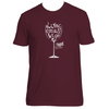 Original Hippie® - Wine Down and Let Go Short Sleeve T-Shirt - Maroon