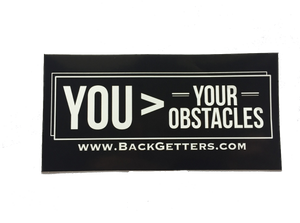 Inspirational Bumper Sticker You > Your Obstacles