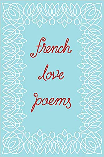 French Love Poems by Tynan Kogane
