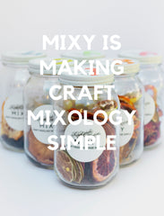 Mixy Craft Mixology - Available in 5 flavors