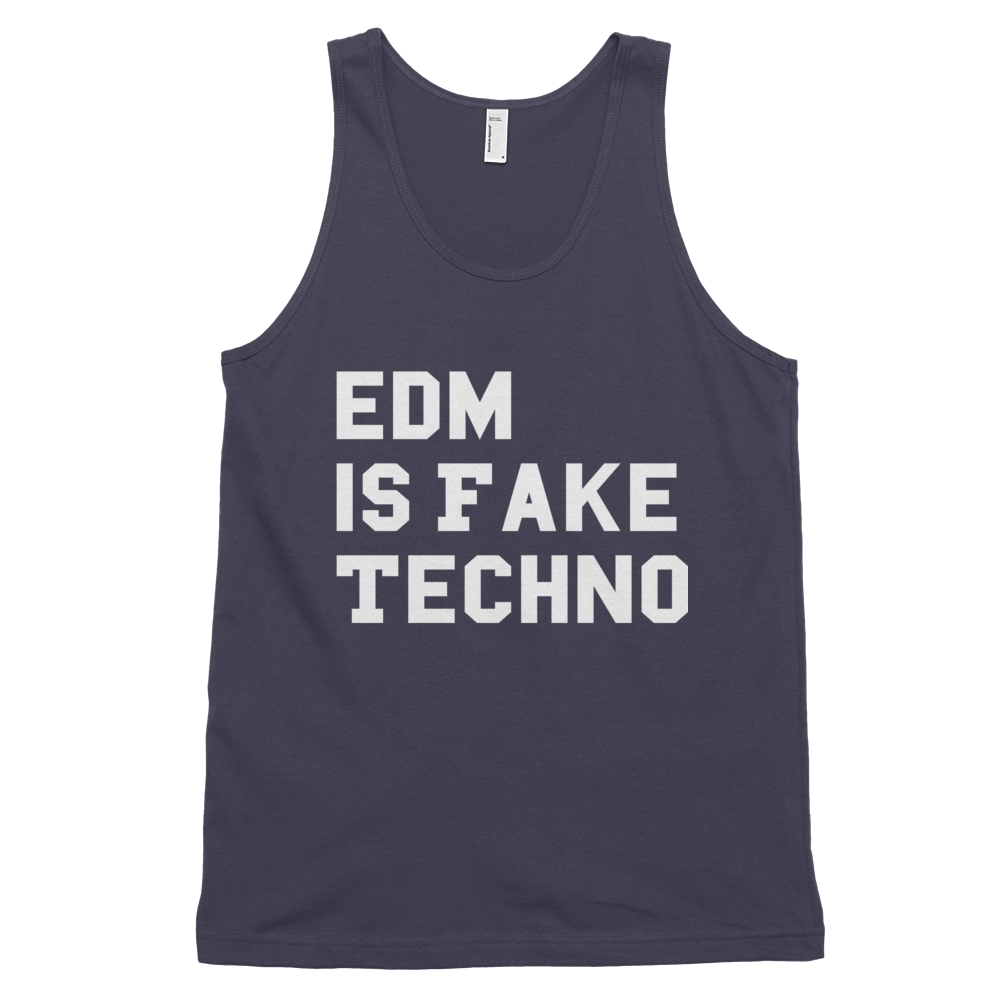 EDM Is Fake Techno Tank Top