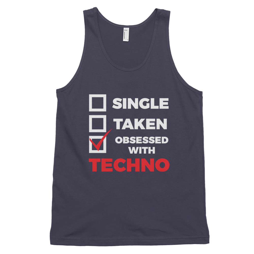 Single Taken Obsessed With Techno Tank Top