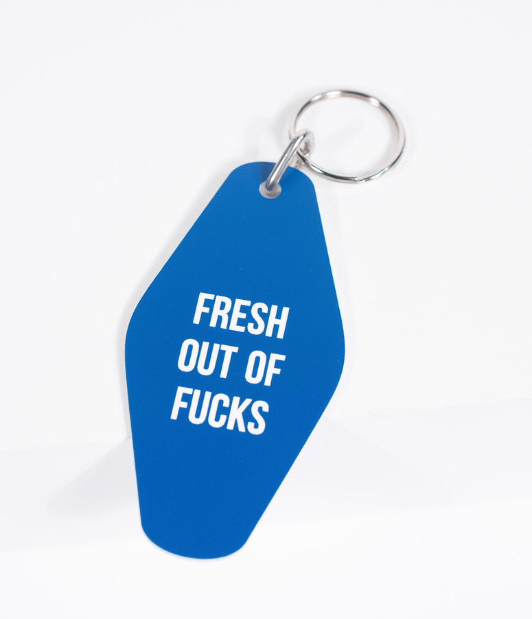 Motel Style Blue Fresh Out Of F*cks Keychain