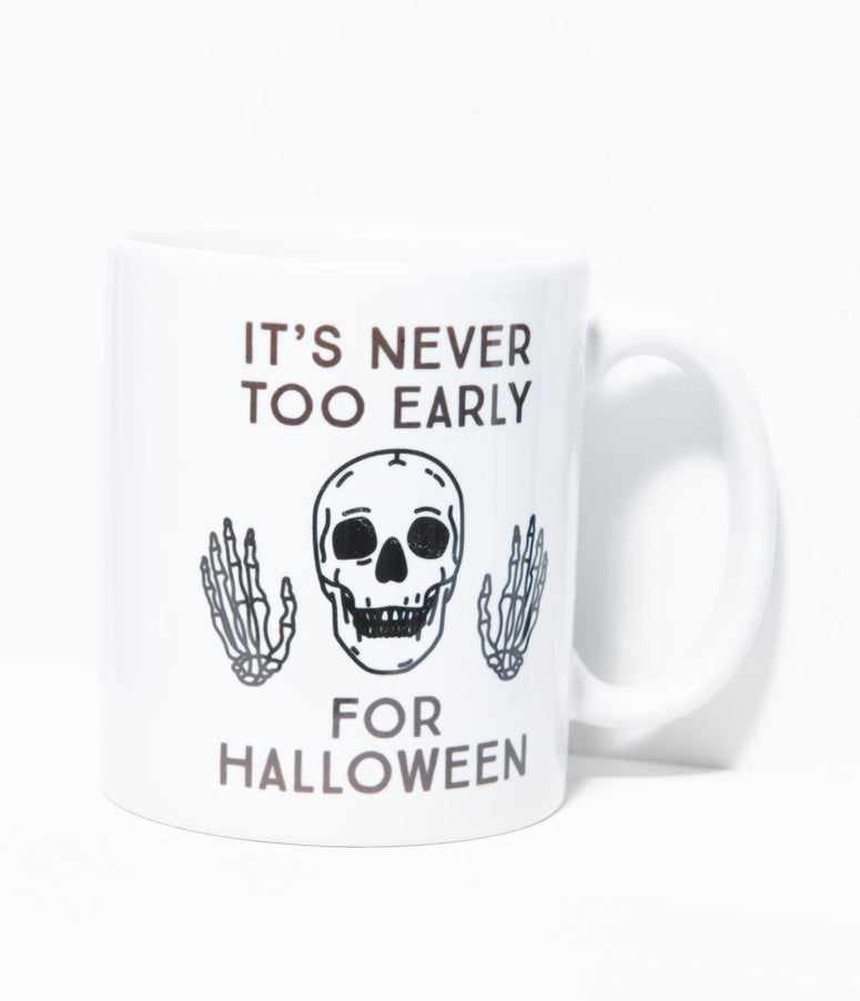 Never Too Early For Halloween Ceramic Mug