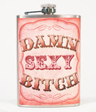 Stainless Steel Damn Sexy Bitch Hip Flask