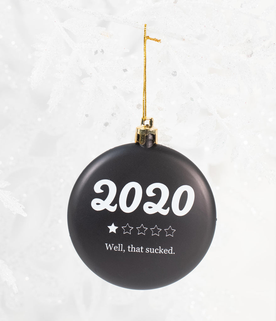 2020 Sucked Holiday Ornament