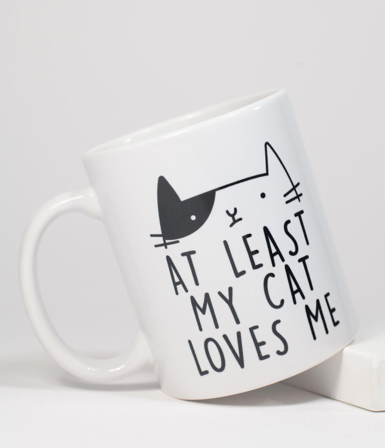 At Least My Cat Loves Me Coffee Mug