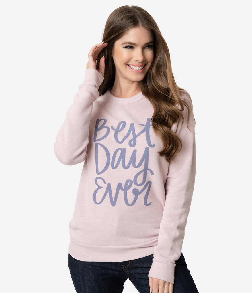 Happily Ever Tees Exclusive Mauve Pink Best Day Ever Sweater