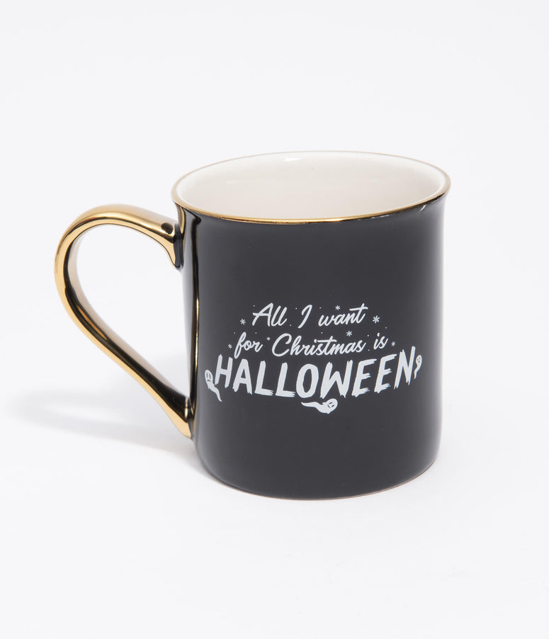 All I Want For Christmas Is Halloween Ceramic Mug
