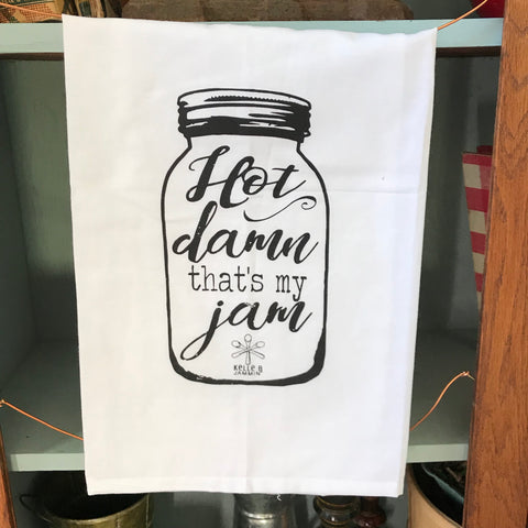 """Hot Damn That's My Jam"" Tea Towel"