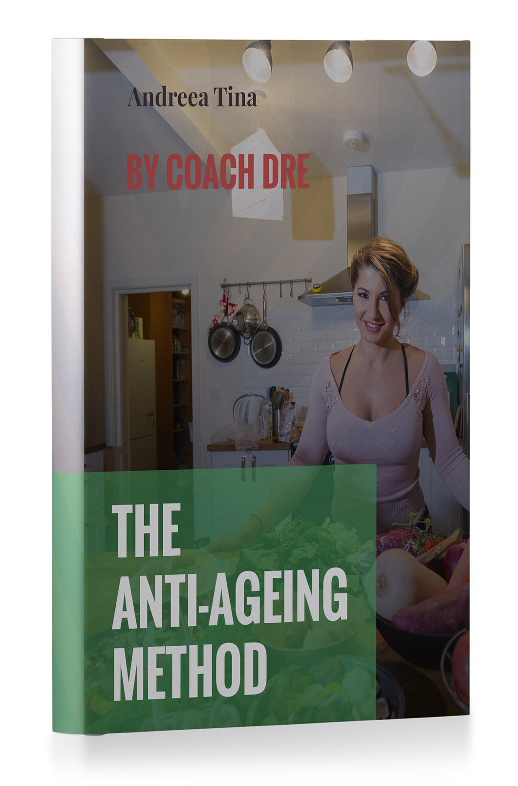 THE ANTI-AGEING METHOD by Coach Dre