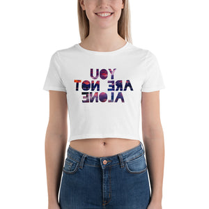You Are Not Alone Women's Crop Tee