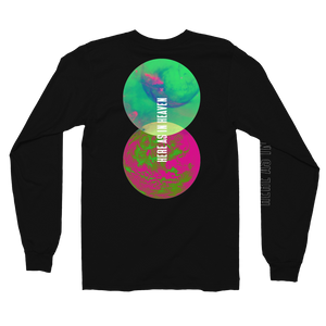 Here As In Heaven - Long Sleeve