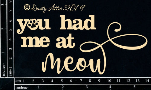 "Dusty Attic - ""Cat - You had me at Meow"""
