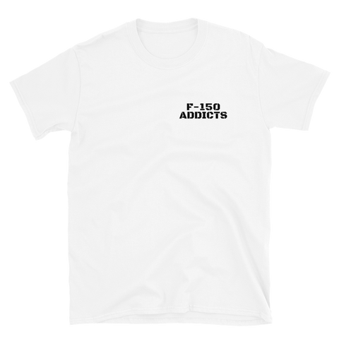 Image of F-150 Addicts T-Shirt