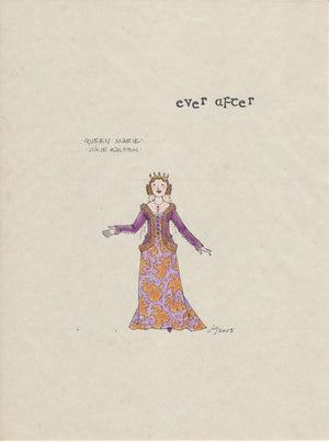 EVER AFTER - Julie Halston as 'Queen Marie' original sketch by Jess Goldstein