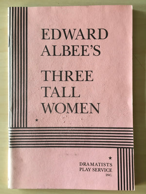 THREE TALL WOMEN  - Script