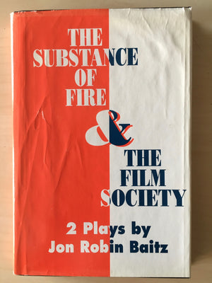 SUBSTANCE OF FIRE & FILM SOCIETY - Two Plays by Jon Robin Baitz