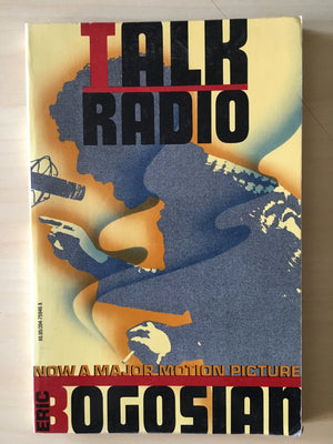 TALK RADIO - script by Eric Bogosian