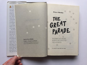 THE GREAT PARADE - Broadway's Astonishing... 1963-1964 Season, by Peter Filichia
