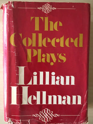 COLLECTED PLAYS OF LILLIAN HELLMAN - hard cover book