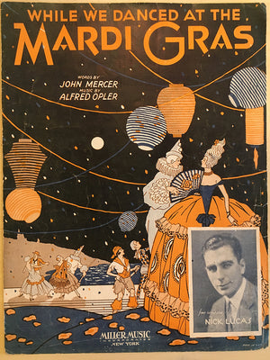 """While We Danced At the Mardi Gras"" Sheet Music"
