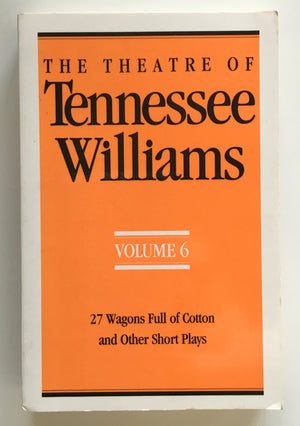 THE THEATRE OF TENNESEE WILLIAMS, VOLUME 6