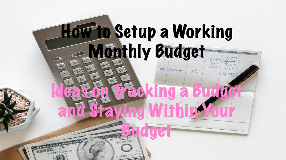 Monthly Budgets