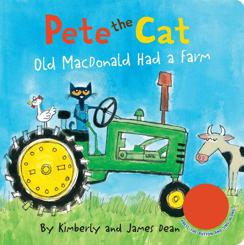 Pete the Cat: Old MacDonald Had a Farm SOUND BOOK!